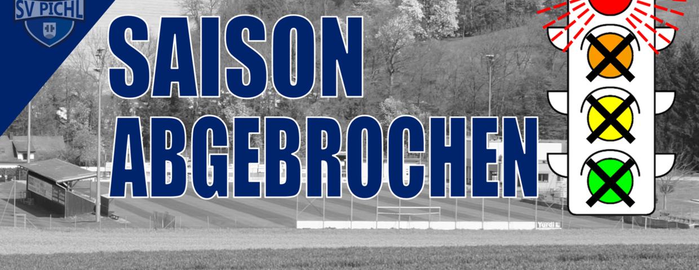 SAISON 2020/21 WIEDER ABGEBROCHEN